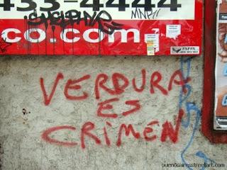 Verdura es crimen vegan graffiti buenosairesstreetart.com Buenos Aires street art